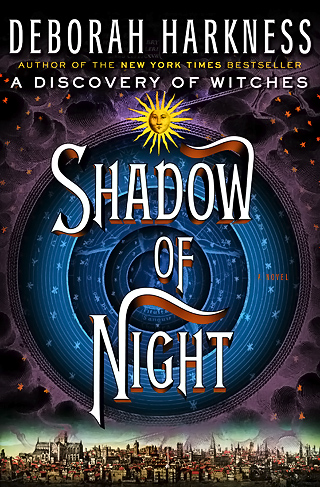 THE NEWLYWED GAME The sequel to A Discovery of Witches , Shadow of Night follows a couple (a witch and a vampire) on a time-traveling…