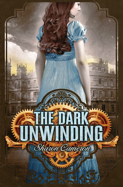 The Dark Unwinding by Sharon Cameron In the latest YA foray into the steampunk genre, Victorian-era heroine Katharine Tulman must choose between her family's fortune…