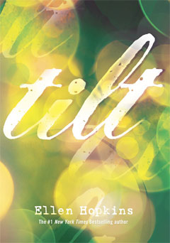 Tilt Cover By Ellen Hopkins