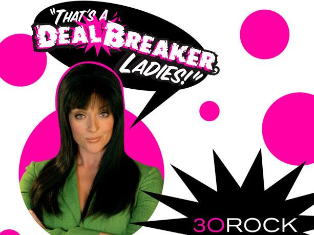 dealbreaker noun A relationship killer; also, the subject of Lemon's short-lived talk show. Damn It, I'll Pick a Name Later Dot Com Productions ? noun…