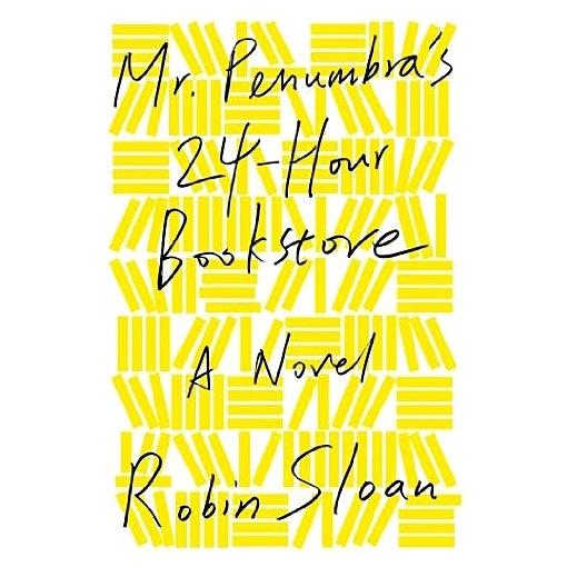 Mr Penumbras 24 Hour Bookstore