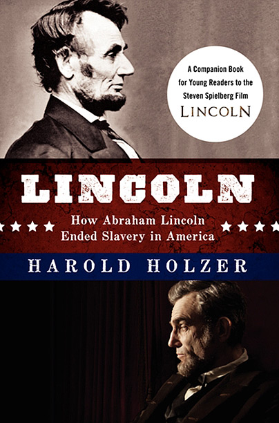 Holzer's accompaniment to Steven Spielberg's Lincoln gives young readers just the right amount of background to the film. While the movie only focuses on the…
