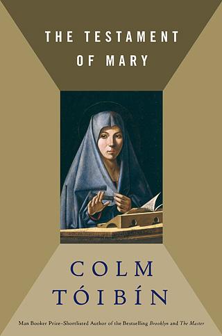 THE TESTAMENT OF MARY Colm Tóibín