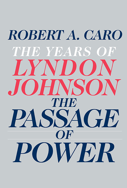 Caro's series about the life and times of Lyndon B. Johnson is like Harry Potter for serious history buffs. The much-anticipated fourth installment may be…