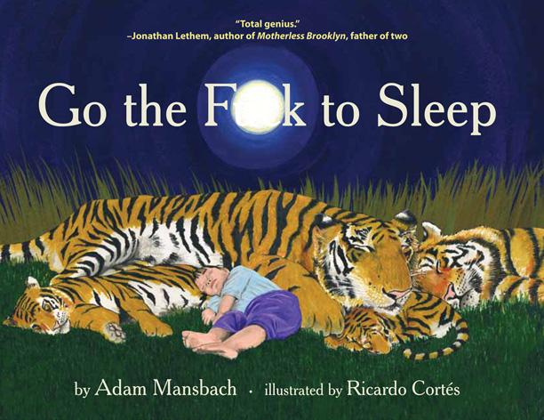 GO THE F TO SLEEP