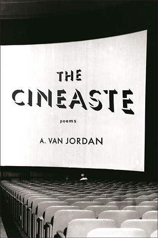 THE CINEASTE by A. Van Jordan