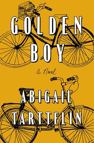 GOLDEN BOY by Abigail Tarttelin