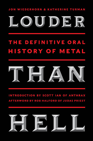 LOUDER THAN HELL by Jon Wiederhorn and Katherine Turman