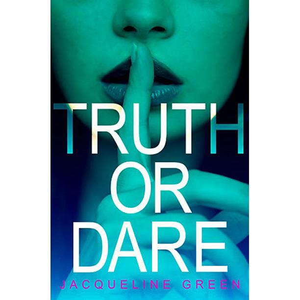Truth Or Dare Jacqueline Green