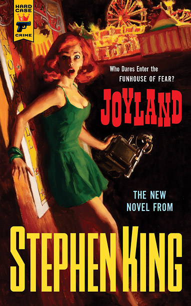 EW's Must List   Don't be fooled by the name. Stephen King's Joyland is a carnival of creepiness. ( June 4 ) — Stephan Lee
