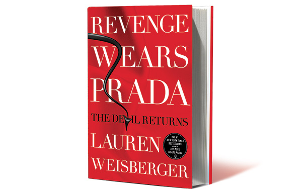 We never expected Lauren Weisberger's sequel to the best-selling The Devil Wears Prada to be Pulitzer-worthy literature, but we were hoping for more delicious zingers…