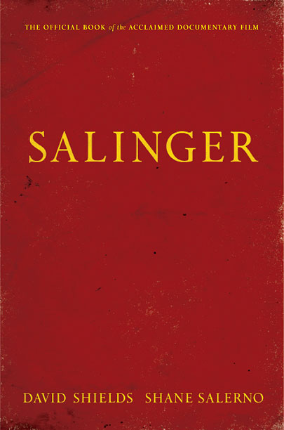 A GENTLEMAN AND A SCHOLAR Authors David Shields and Shane Salerno try to crack the code of J.D. Salinger