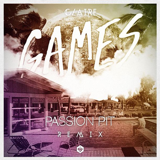 Claire Passion Pit Remix
