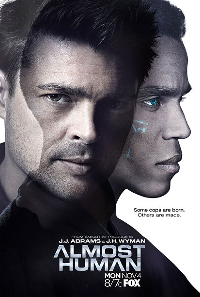 How do you show a character is a robot in a poster? Almost Human takes a cue from Battlestar Galactica 's glowing red cylon spines…