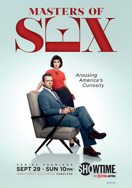 With a title like Masters of Sex , you expect a poster that's sexy. Showtime went a prudish direction with this sterile, Mad Men -ian…