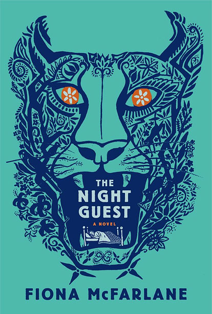 BE MY GUEST Author Fiona McFarlane transforms a small hospitable gesture into a gripping psychological tale in The Night Guest