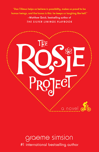 THE LAWS OF ATTRACTION In The Rosie Project , a scientist with a serious lack of social skills engineers a novel way to find love