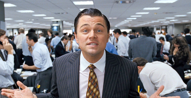 WOLF IN BANKERS CLOTHING Leonardo Dicaprio teams up once again with Martin Scorsese in The Wolf of Wall Street