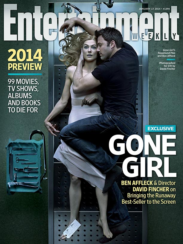 Ben Affleck, Rosamund Pike, ... | Jan. 14, 2014 When Entertainment Weekly approached Twentieth Century Fox about getting an exclusive look at the making of Gone Girl , an adaptation of…