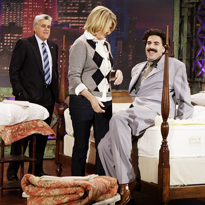The Tonight Show With Jay Leno, Jay Leno, ... | Aired: Nov. 9, 2006 Martha Stewart gamely agreed to demonstrate the fine art of bed-making to Sacha Baron Cohen's ever-feisty Borat, who humorously asked where…