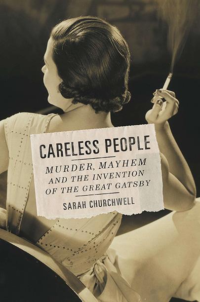 CARELESS PEOPLE Sarah Churchwell