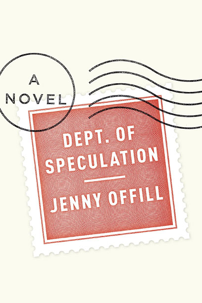 DEPT. OF SPECULATION Jenny Offill