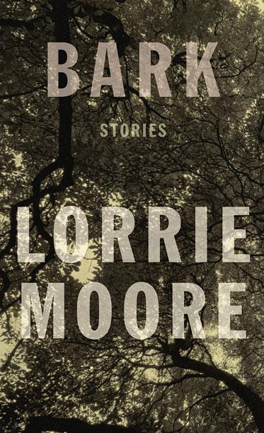 BARK Lorrie Moore