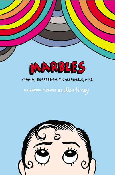This graphic memoir — a chronicle of Forney's bipolar disorder — vividly explores the line between creativity and mental illness.