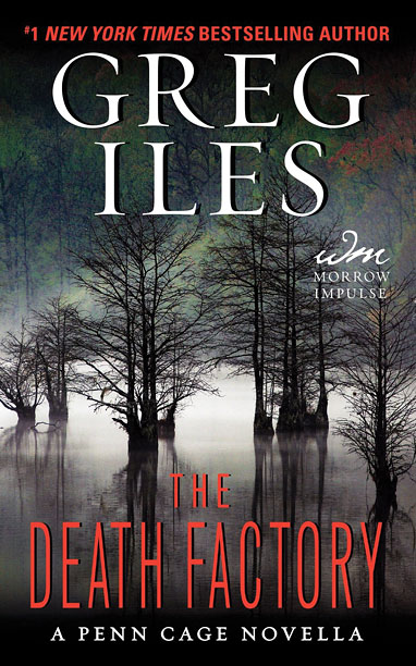 THE DEATH FACTORY Greg Iles