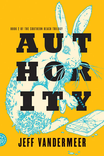 AUTHORITY Jeff VanderMeer