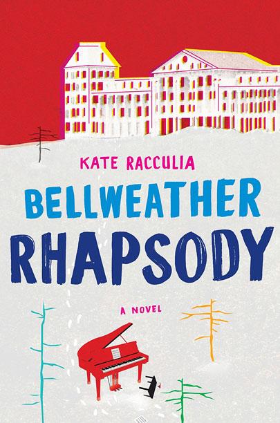 BELLWEATHER RHAPSODY Kate Racculia