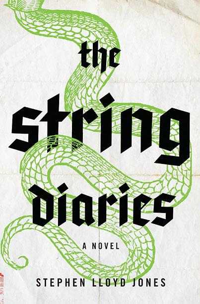 THE STRING DIARIES Stephen Lloyd Jones