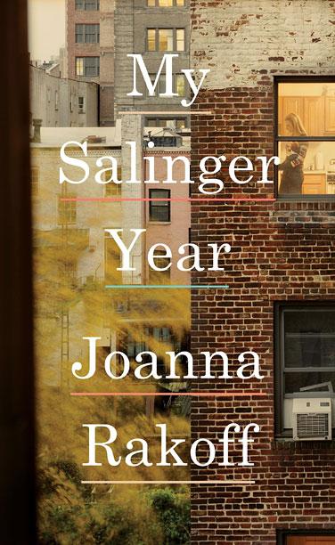 MY SALINGER YEAR Joanna Rakoff