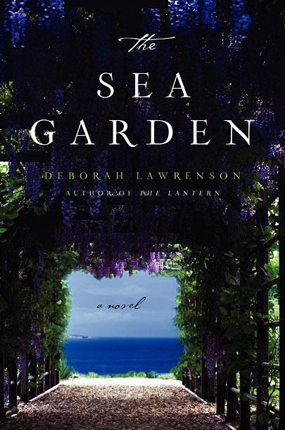 THE SEA GARDEN Deborah Lawrenson