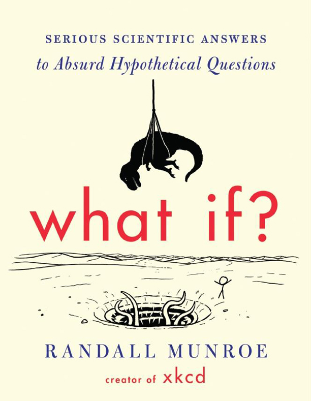 WHAT IF? Randall Munroe
