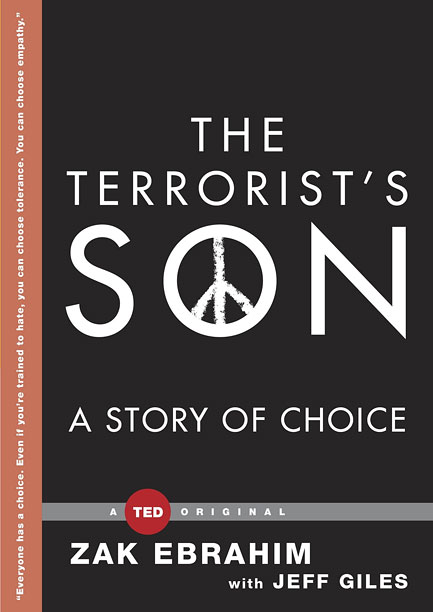 THE TERRORIST'S SON Zak Ebrahim