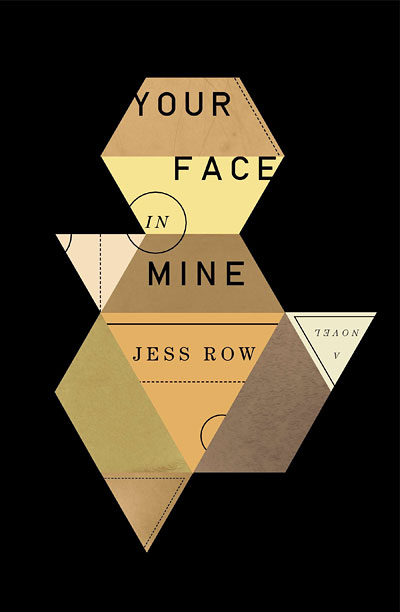 YOUR FACE IN MINE Jess Ross
