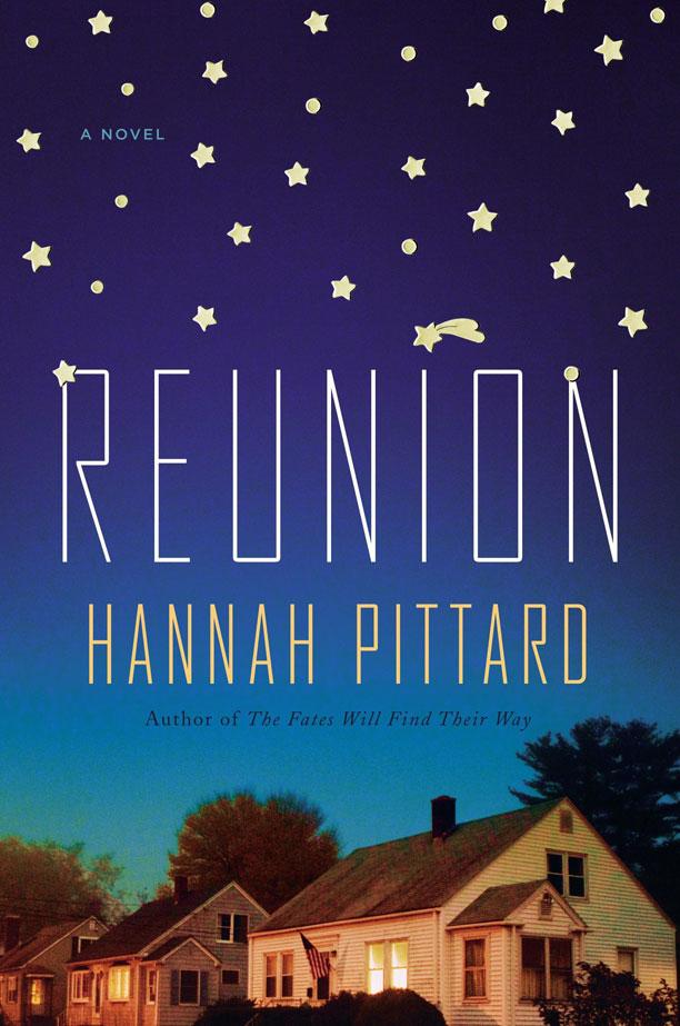 REUNION Hannah Pittard