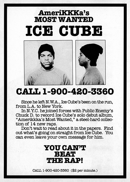 An ad for Ice Cube's solo debut taps into both the notoriety he'd earned with N.W.A. and the Black Panthers-inspired revolutionary rhetoric he adopted after…