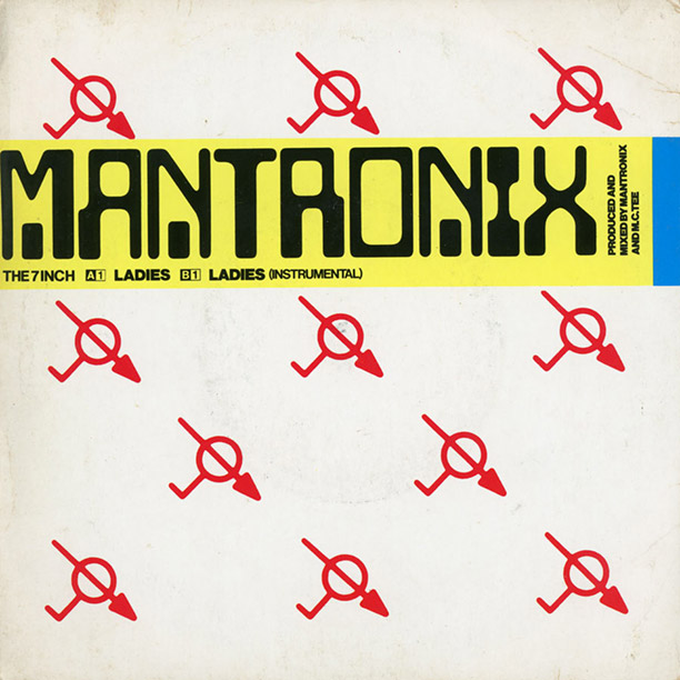 The sleeve for ''Ladies'' by electro funk pioneers Mantronix, who helped bridge New York's burgeoning house music and hip-hop scenes.