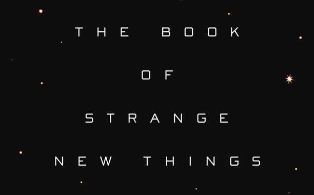 The Book Of Strange New Things Reviews1336