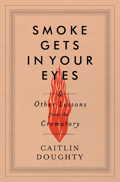 Ashes to ashes, dust to dust—but who has to clean it all up? In her memoir, Doughty, a licensed mortician, takes us through her early…