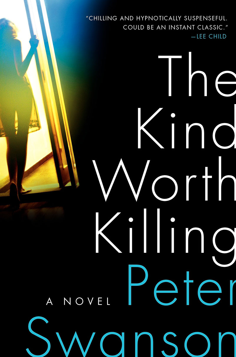The Kind Worth Killing, by Peter Swanson