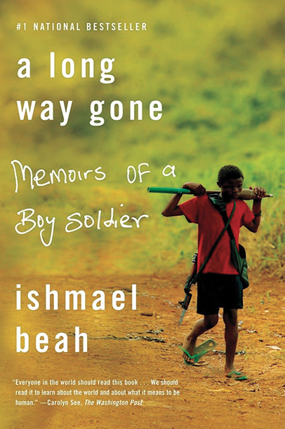 A Long Way Gone,  Ishmael Beah (2007)
