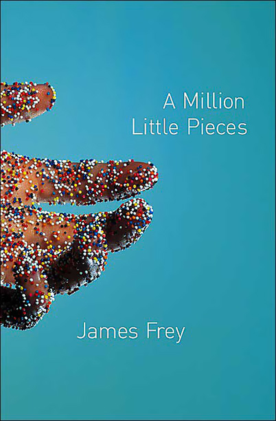 """A Million Little Pieces,"" James Frey (2003)"