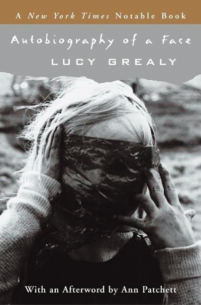 """Autobiography of a Face,"" Lucy Grealy (1994)"