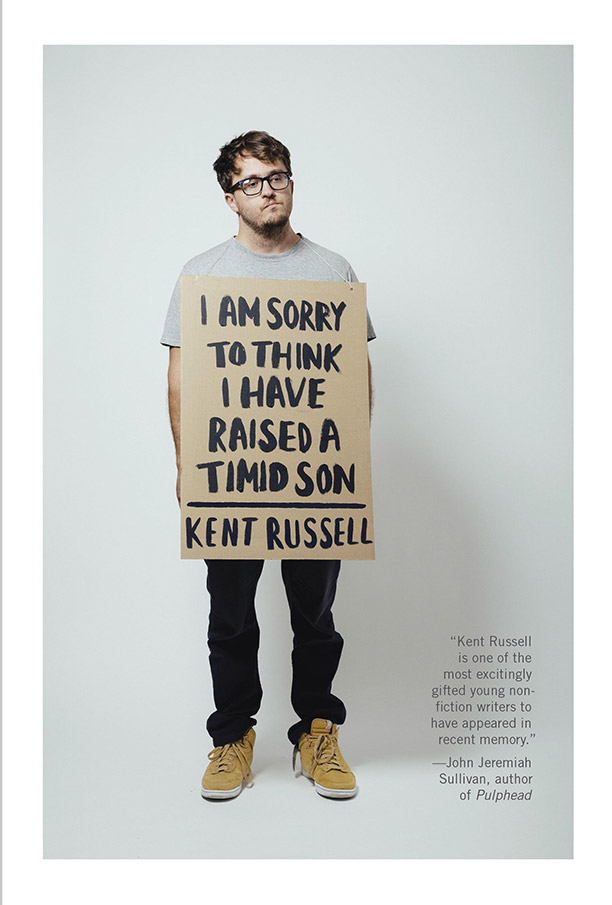 I Am Sorry to Think I Have Raised a Timid Sonby Kent Russell