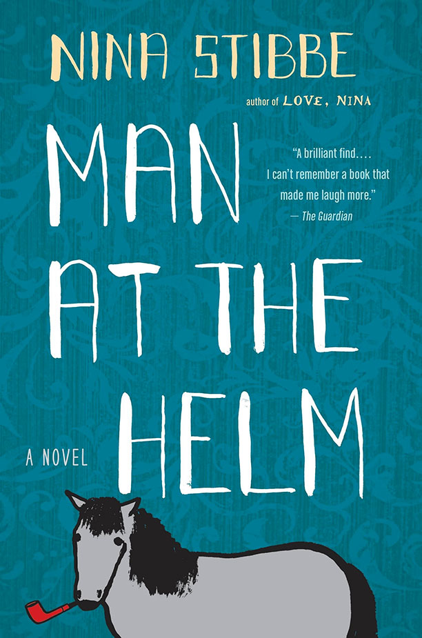 Man at the Helm by Nina Stibbe