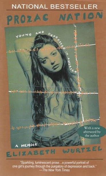 """""""Prozac Nation,"""" Elizabeth Wurtzel (1994)"""