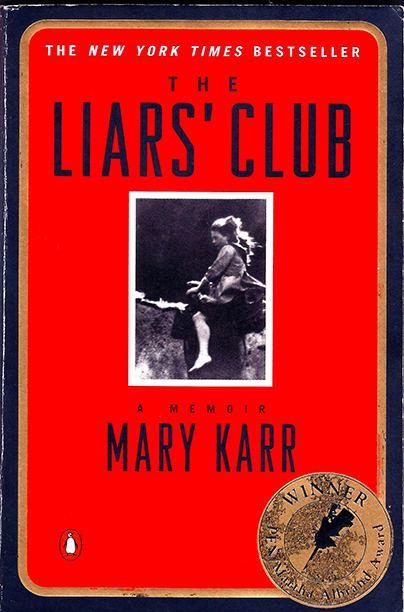 """The Liars' Club,"" Mary Karr (1995)"